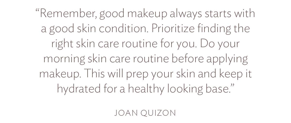 Hãy nhớ rằng, trang điểm đẹp luôn bắt đầu với một tình trạng da tốt.