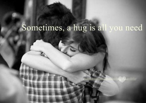 """""""Đôi lúc, một cái ôm là tất cả những gì bạn cần"""""""